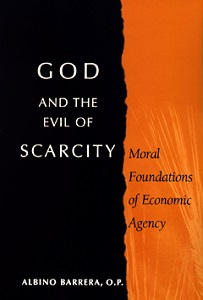 """God and the Evil of Scarcity"""
