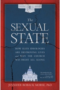'The Sexual State' by Jennifer Roback Morse.