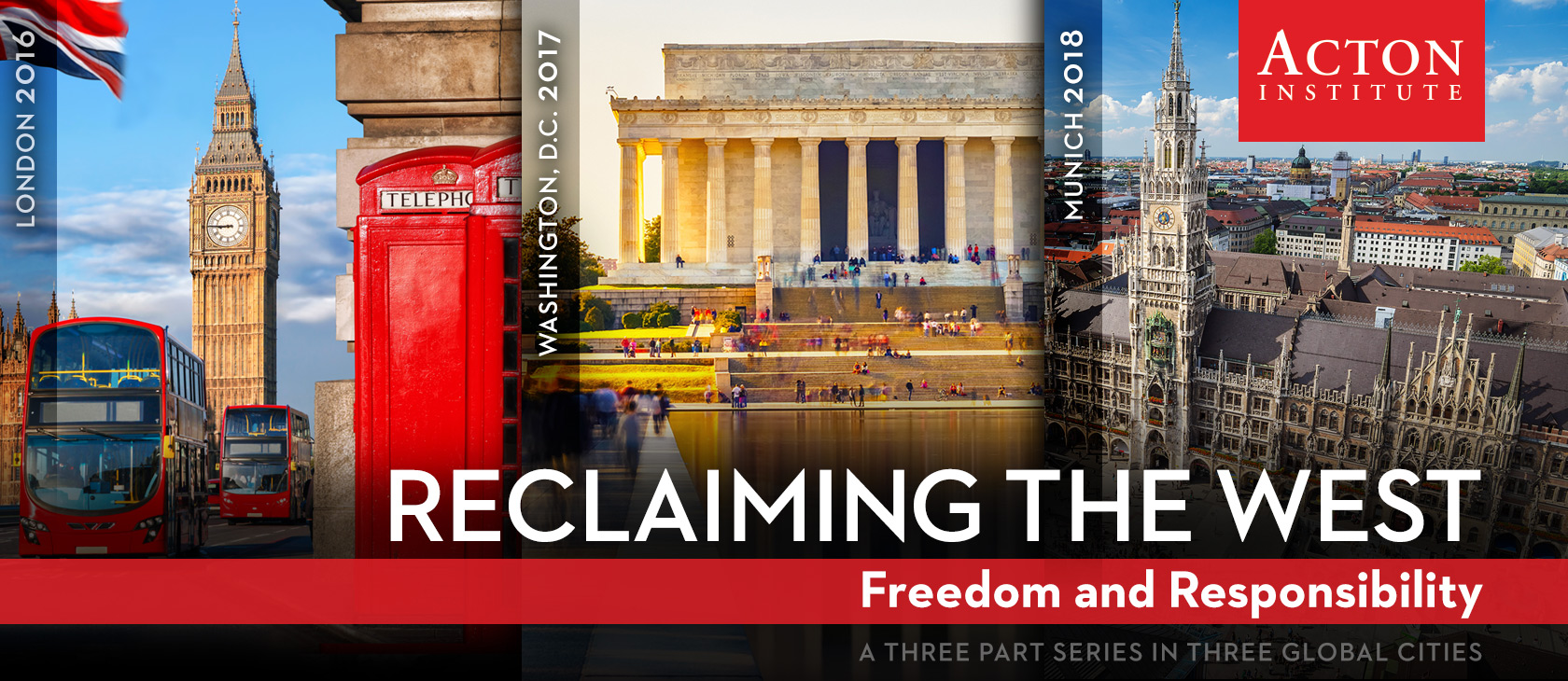 Reclaiming the West: Freedom and Responsibility | Acton