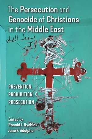 """Persecution and Genocide of Christians in the Middle East,"" book cover"
