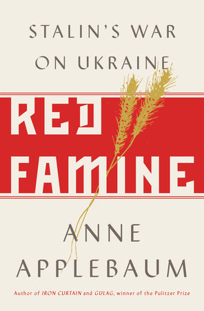 'Red Famine' by Anne Applebaum (2017), book cover.
