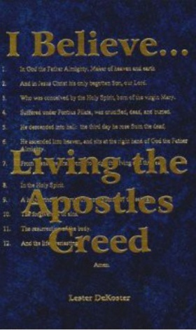 I Believe... Living the Apostles Creed
