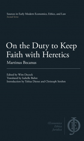 Book Cover On the Duty to Keep Faith with Heretics